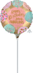 "09"" RND HAPPY BIRTHDAY STAY FABULOUS FOIL"